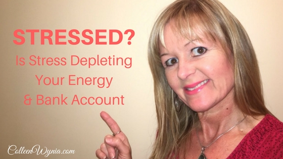 Is Stress Depleting Your Energy & Bank Account