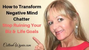 Transform Negative Mind Chatter
